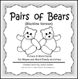 Pairs of Bears: Picture & Word Cards for Rhyme & Word Family Activities (B&W)