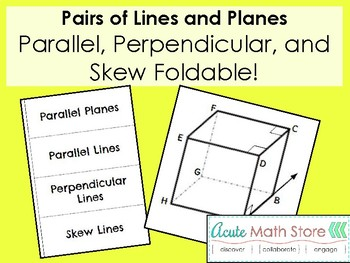 Pairs of Lines and Planes Foldable - Parallel, Perpendicular, Skew