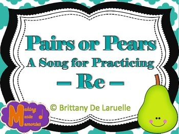 Pairs or Pears - A Song for Re