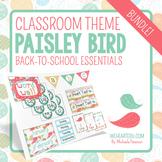Paisley Bird Theme Classroom Decor & Back-to-School Essentials {Editable}