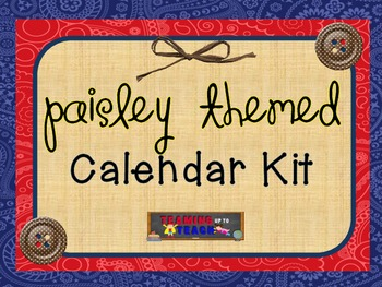 Paisley Themed Calendar Kit