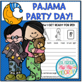 Pajama Party Themed Day!