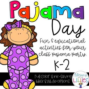 Pajama Day {Literacy, Math and Writing}