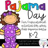 Pajama Day {Literacy, Math and Writing}