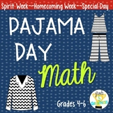 Pajama Day Math Homecoming or Spirit Week Activities