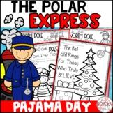 Pajama Day Polar Express Activities