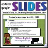 Pajama Kids Editable GOOGLE SLIDES 4 Morning Messages, Tas