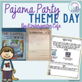 Pajama Party - A Theme Day!