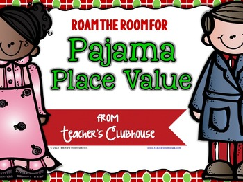 Pajama Place Value Roam the Room Activity