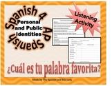 Palabra Favorita - Personal & Public Identities Listening Lesson