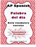 Palabra del día - AP Spanish Vocabulary Exercise