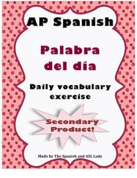 Palabra del día - AP Spanish Vocabulary Exercise