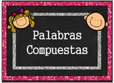 Palabras Compuestas / Compound Words