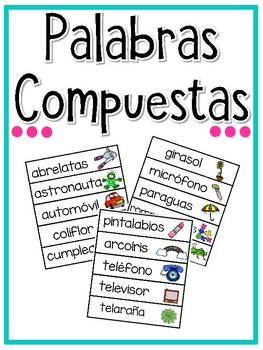 Palabras Compuestas {Spanish Compound Words}