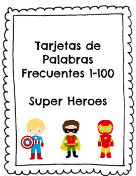 Palabras Frecuentes 1-100 Super hero flash cards