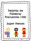 Palabras Frecuentes 1-100 Super hero flash cards