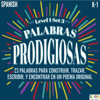 Palabras Prodigiosas BUNDLE Level 1 Set 3 Word Work/Word Wall, Spanish