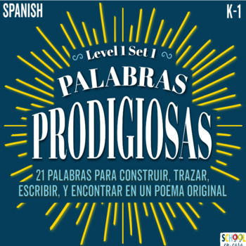 Palabras Prodigiosas BUNDLE Level 1 Set 1 Word Work/Word Wall, Spanish