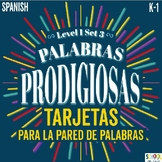 Palabras Prodigiosas Word Wall Cards Level 1 Set 3 [Spanish Sight Words]