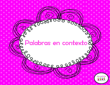 Palabras en contexto & Context Clues in spanish              Level 1