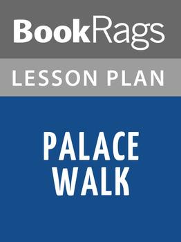 Palace Walk Lesson Plans