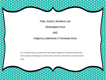 Paleo, Archaic, Woodland, and Mississippian Scoot