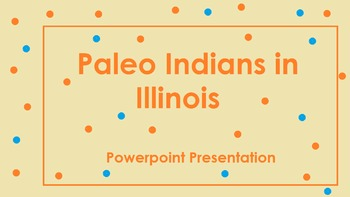 Paleo Indians in Illinois