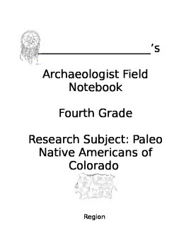 Paleo Native Americans of Colorado Field Notebook