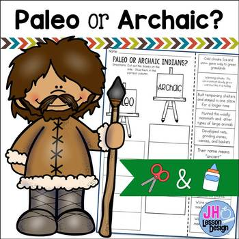 Paleo or Archaic? Cut and Paste Sorting Activity