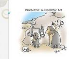 Paleolithic Art Lesson Power Point