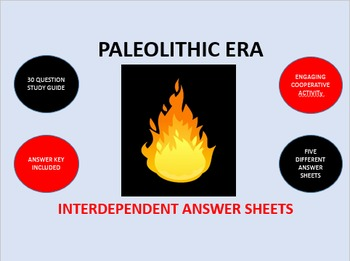 Paleolithic Era: Interdependent Answer Sheets Activity