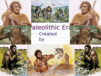 Paleolithic Era PowerPoint and Scaffolded Notes