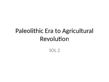 Paleolithic Era and Neolithic Era PowerPoint