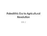Paleolithic Era and Neolithic Era PowerPoint