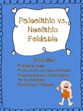 Paleolithic Era vs. Neolithic Era Comparison Foldable