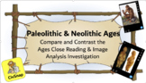 Paleolithic & Neolithic Ages: A Close Reading and Image Analysis Investigation