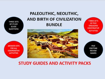 Paleolithic, Neolithic, Birth of Civilization Bundle: Study Guide/Activity Packs