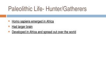 Paleolithic Neolithic River Valley Powerpoint- Advanced