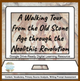 Paleolithic Old Stone Age to Neolithic Revolution Google D