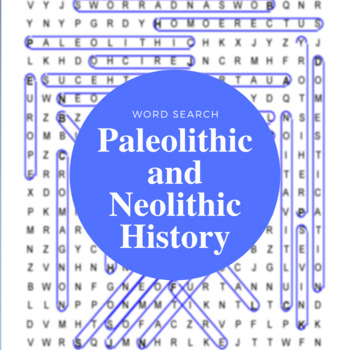 Paleolithic and Neolithic History Word Search