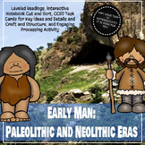 Paleolithic and Neolithic Leveled Readings and Interactive Notebook Activities