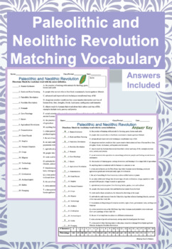 Paleolithic and Neolithic Revolution Matching Quiz for Test Review/HW- with Key