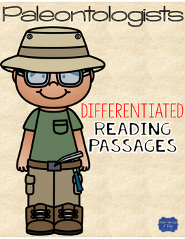 Paleontologists Differentiated Reading Passages & Questions