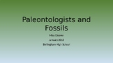 Paleontologists and Fossils