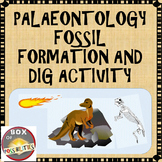 Paleontology - Fossil Formation and Pretend Dig Activity