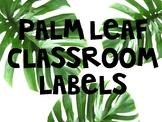 Palm Leaf Classroom Labels