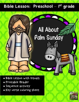 Palm Sunday Bible Lesson (All About Series Kindergarten/Preschool)