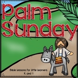 Palm Sunday Supplemental Bible Lessons