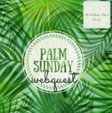 Palm Sunday WebQuest