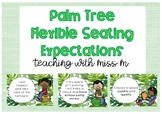 Palm Themed Flexible Seating Expectations #ausbts18